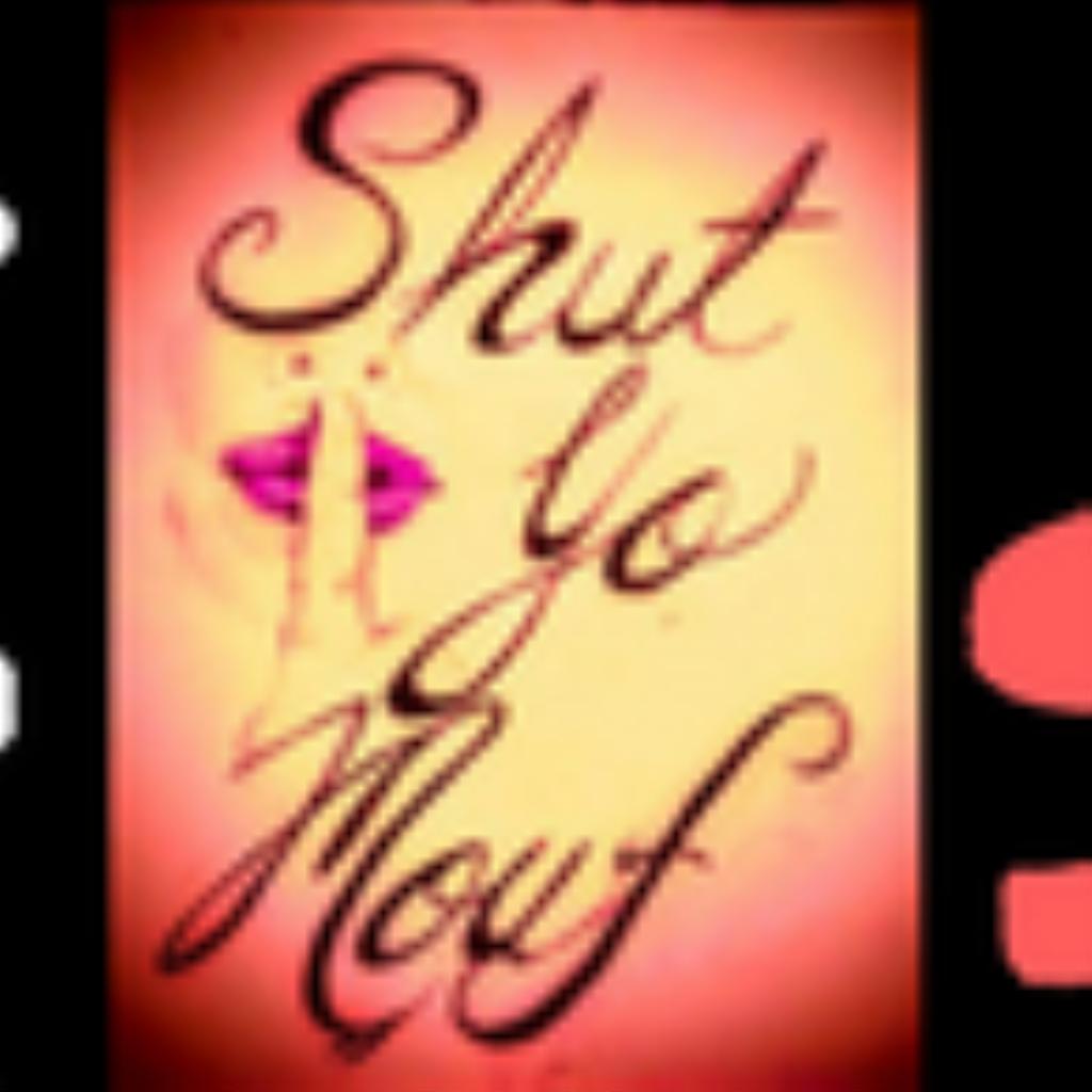 SHUT YO MOUF ONLINE ORDERING Order Online